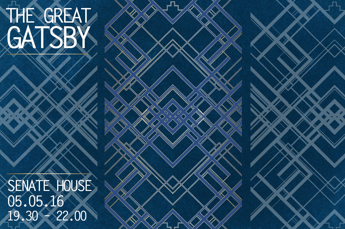 The Great Gatsby - Senate House 5th May 2016, 19.30 - 22.00